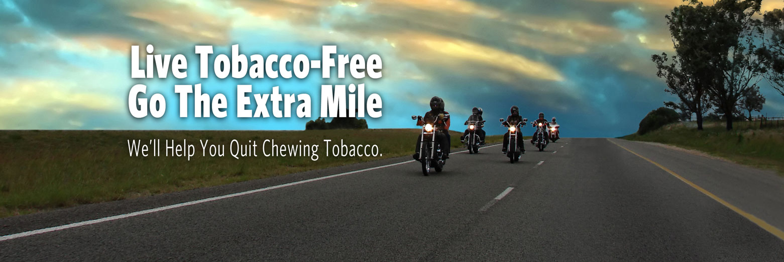 We'll Help You Quit Chewing Tobacco